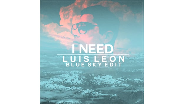 I-Need-(Luis-Leon-Blue-Sky-Edit)
