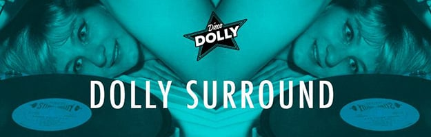 dolly surround