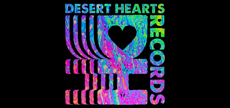 label-showcase-20-desert-hearts-records
