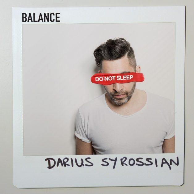 Darius-Syrossian-balance-Do-Not-Sleep-Mix