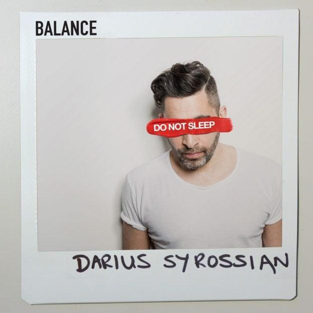 Darius-Syrossian-balance-Do-Not-Sleep-Mix