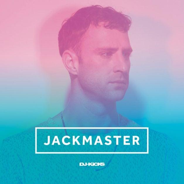 jackmaster-dj-kicks-010616