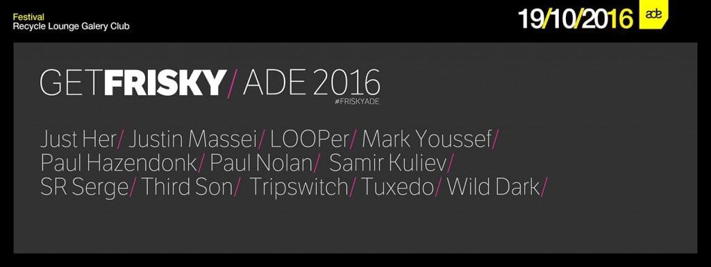 frisky-radio-ADE-2016