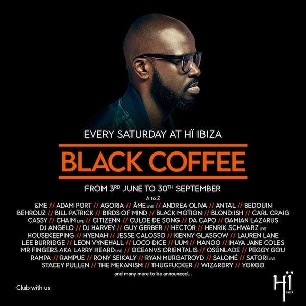Hi Ibiza Black Coffee full lineup