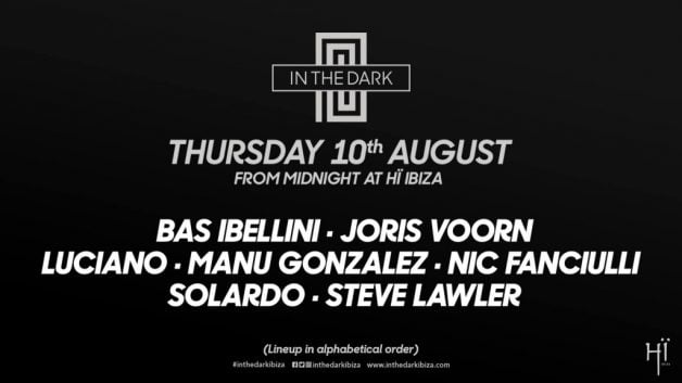 in the dark-10 august-hi-ibiza