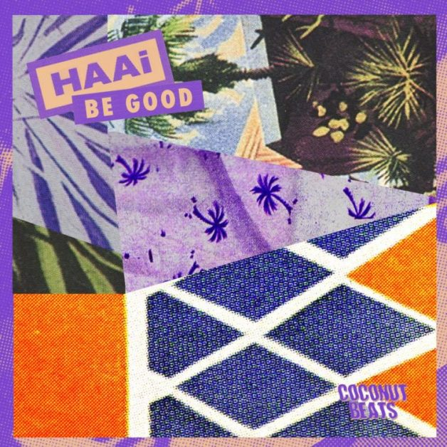 Be-Good-HAAi-cover-art